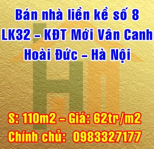 Bán nhà số 8 LK32 Khu đô thị mới Vân Canh, Hoài Đức, Hà Nội