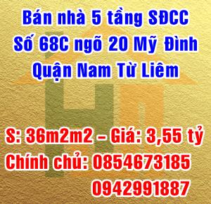 Bán nhà chính chủ 5 tầng số 68C ngõ 20 đường Mỹ Đình, Nam Từ Liêm