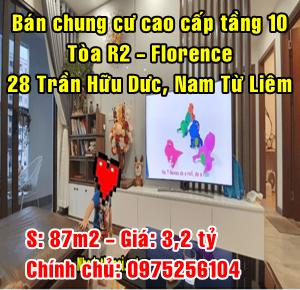 Bán chung cư tòa R2 - Florence, 28 Trần Hữu Dực, Quận Nam Từ Liêm, Hà Nội