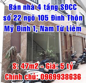Bán nhà chính chủ 4 tầng số 22 ngõ 105 Đình Thôn, Mỹ Đình 1, Nam Từ Liêm