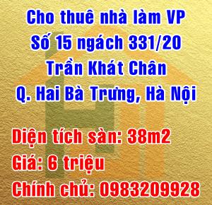Cho thuê nhà làm văn phòng số 15 ngách 331/20 Trần Khát Chân, Hai Bà Trưng