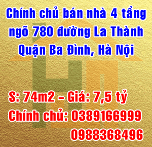 Chính chủ bán nhà ngõ 780 La Thành, Quận  Ba Đình, Hà Nội