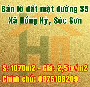 Chính chủ bán lô đất mặt đường 35 Xã Hồng Kỳ, Huyện Sóc Sơn, Hà Nội