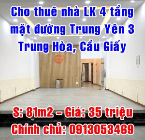 Cho thuê nhà liền kề 4 tầng mặt đường Trung Yên 3, Trung Hòa, Cầu Giấy