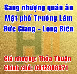 Sang nhượng cửa hàng ăn mặt phố Trường Lâm, Đức Giang, Long Biên, Hà Nội