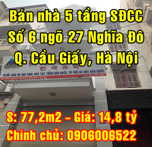 Chính chủ bán nhà số 6 ngõ 27 Phố Nghĩa Đô, Quận Cầu Giấy, Hà Nội