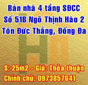 Chính chủ bán nhà 4 tầng số 51B ngõ Thịnh Hào 2, Tôn Đức Thắng, Đống Đa
