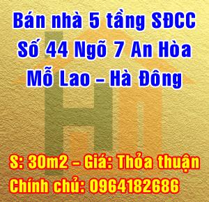 Bán nhà số 44 ngõ 7 An Hòa, Phường Mỗ Lao, Quận Hà Đông, Hà Nội