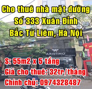 Cho thuê nhà mặt phố số 333 đường Xuân Đỉnh, Quận Bắc Từ Liêm