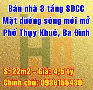 Chính chủ bán nhà mặt đường sông mới mở Phố Thụy Khuê, Ba Đình, Hà Nội