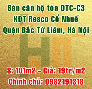 Chính chủ bán căn hộ tòa OTC-C3 khu đô thị Resco, Cổ Nhuế, Bắc Từ Liêm