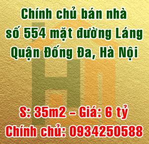 Chính chủ bán nhà 554 mặt đường Láng, Quận Đống Đa, Hà Nội