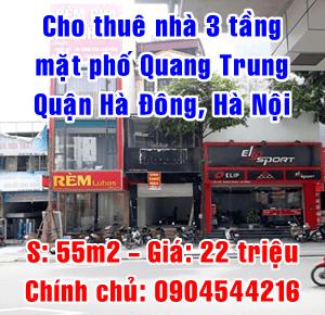 Chính chủ cho thuê nhà 3 tầng mặt phố Quang Trung, Quận Hà Đông