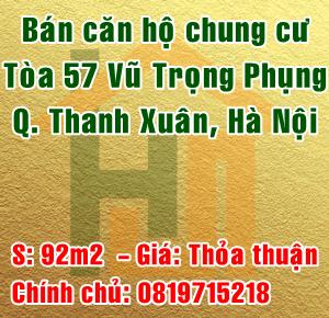 Bán căn hộ chung cư tòa 57 Vũ Trọng Phụng, Quận Thanh Xuân, Hà Nội