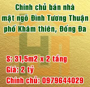 Chính chủ bán nhà mặt ngõ Đình Tương Thuận, phố Khâm Thiên, quận Đống Đa