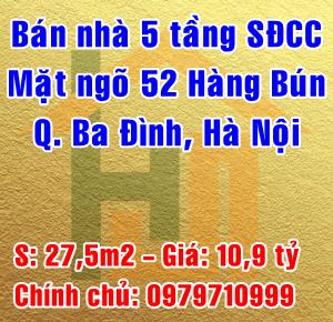 Chính chủ cần bán nhà mặt ngõ 52 Hàng Bún, Quận Ba Đình, Hà Nội