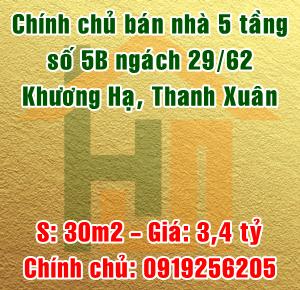 Chính chủ bán nhà 5B ngách 29/62 phố Khương Hạ, quận Thanh Xuân