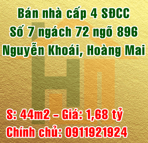 Bán nhà cấp 4 số 7 ngách 72 ngõ 896 Nguyễn Khoái, Quận Hoàng Mai
