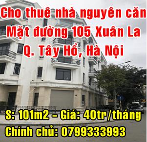 Cho thuê nhà nguyên căn mặt đường 105 Xuân La, Quận Tây Hồ, Hà Nội