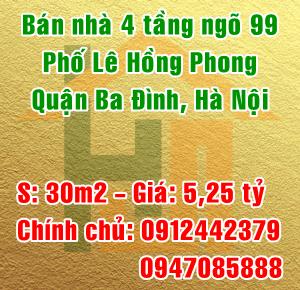 Chính chủ bán nhà ngõ 99 phố Lê Hồng Phong, quận Ba Đình, Hà Nội