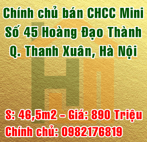 Bán căn hộ chung cư mini số 45 Hoàng Đạo Thành, Quận Thanh Xuân