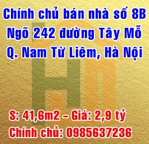 Chính chủ bán nhà số 8B ngõ 242 Đường Tây Mỗ, Quận  Nam Từ Liêm, Hà Nội