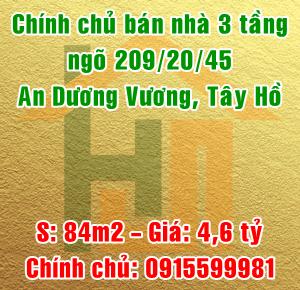 Chính chủ bán nhà 3 tầng ngõ 209/20/45 An Dương Vương, Quận Tây Hồ