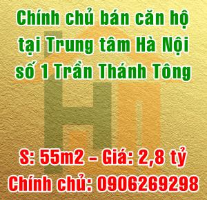 Chính chủ bán căn hộ tại Trung tâm Hà Nội, số 1 Trần Thánh Tông, Quận Hai bà Trưng