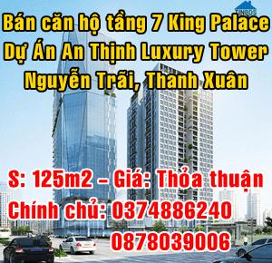 Bán căn hộ King Palace dự án An Thịnh Luxury Tower Nguyễn Trãi, Quận Thanh Xuân