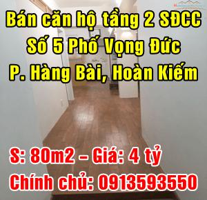 Bán căn hộ tầng 2 số 5 phố Vọng Đức, Phường Hàng Bài, Quận Hoàn Kiếm