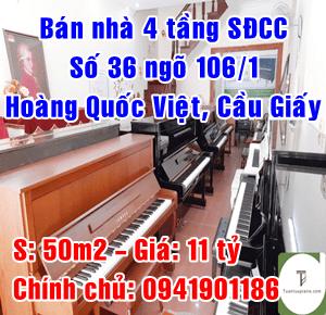 Chính chủ cần bán nhà số 36 ngõ 106/1 Hoàng Quốc Việt, Quận Cầu Giấy, Hà Nội