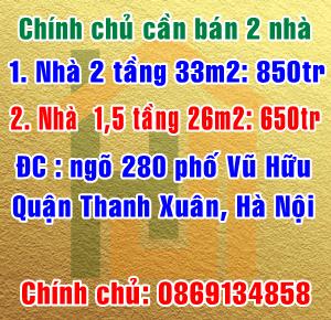 Chính chủ bán 2 nhà ngõ 280 phố Vũ Hữu, Thanh Xuân Bắc, quận Thanh Xuân