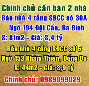 Cần bán 2 nhà tại Đội Cấn, Ba Đình và Khâm Thiên, Đống Đa, Hà Nội