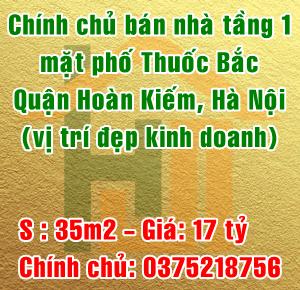 Chính chủ bán nhà tầng 1 mặt phố Thuốc Bắc, Quận Hoàn Kiếm, Hà Nội