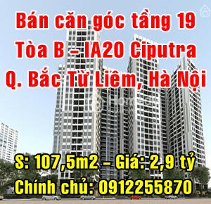 Bán căn góc tầng 19 tòa B chung cư IA20 Ciputra, Quận Bắc Từ Liêm