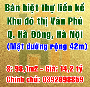 Bán biệt thự liền kề khu đô thị Văn Phú, Quận Hà Đông, Hà Nội