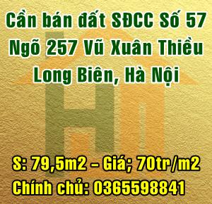Cần bán mảnh đất số 57 ngõ 257 Vũ Xuân Thiều, Sài Đồng, Long Biên, Hà Nội