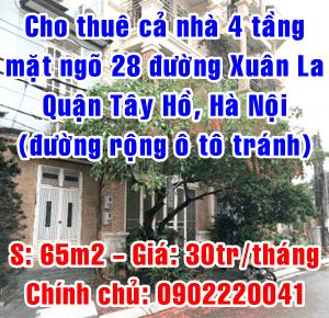 Chính chủ cho thuê gấp nhà mặt phố tại ngõ 28 Xuân La, quận Tây Hồ