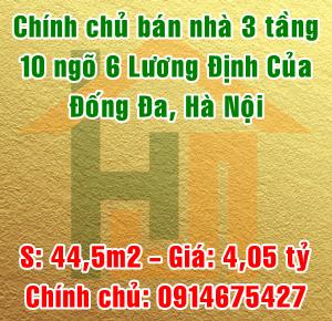 Chính chủ bán nhà số 10 ngõ 6 Lương Định Của, Đống Đa