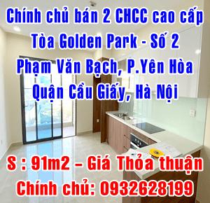 Chính chủ bán 2 căn hộ cao cấp tại Toà nhà Golden Park số 2 Phạm Văn Bạch, Yên Hoà, Cầu Giấy