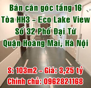 Bán căn góc tầng 16 toà HH3, Eco Lake View, Số 32 Đại Từ, Quận Hoàng Mai
