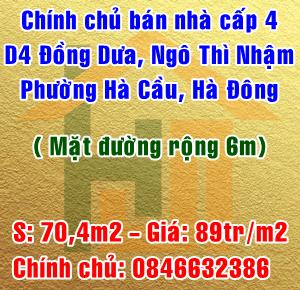 Chính chủ bán nhà cấp 4 khu D4 Đồng Dưa, phố Ngô Thì Nhậm, Hà Cầu, Hà Đông