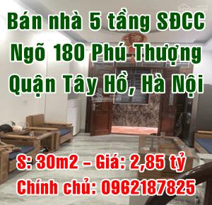 Chính chủ bán nhà ngõ 180 đường Phú Thượng, Phường Phú Thượng, Quận Tây Hồ