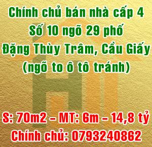 Chính chủ bán nhà cấp 4, số 10 ngõ 29 phố Đặng Thùy Trâm, Quận Cầu Giấy, Hà Nội