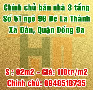 Chính chủ bán nhà số 51 ngõ 96 Đê La Thành, Xã Đàn, Quận Đống Đa