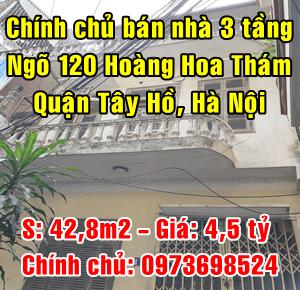 Chính chủ bán nhà số 11 ngách 120/4/3 Hoàng Hoa Thám, Phường Thụy Khuê, Quận Tây Hồ