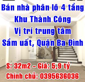 Bán nhà phân lô 4 tầng khu Thành Công, vị trí trung tâm đẹp, sầm uất, Quận Ba Đình