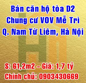 Bán căn hộ tòa D2 chung cư VOV Mễ Trì, đường Lương Thế Vinh, Quận Nam Từ Liêm