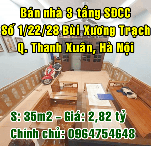 Chính chủ bán nhà 1/22/28 Bùi Xương Trạch, Quận Thanh Xuân, Hà Nội