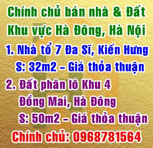 Chính chủ bán nhà & đất tại Quận Hà Đông, Hà Nội